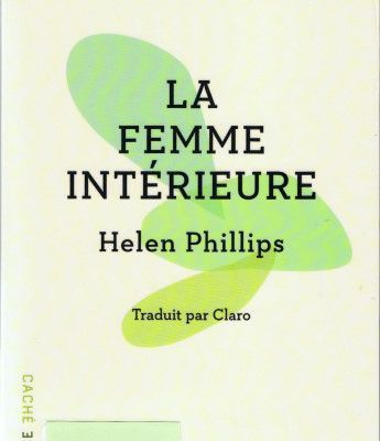 La femme intérieure / Helen Phillips