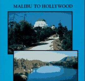Day Hikes in Los Angeles : Malibu to Hollywood free download ebook