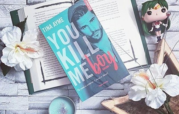 You kill me boy, tome 1 - Tina Ayme