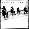 Apocalyptica - Plays Metallica by Four Cellos 2016 [Album]