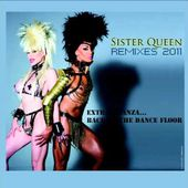 "Sister Queen ""Let me be a drag Queen"" Remixes 2011.mov"