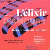 """""""L'élixir d'amour"""" version 2021 aux Chorégies d'Orange - Au bout de Nos Ombres"""