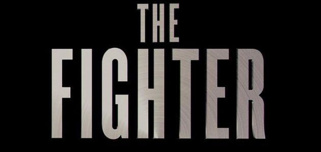 """""""THE FIGHTER"""", UNE BANDE-ANNONCE ACCROCHANTE"""