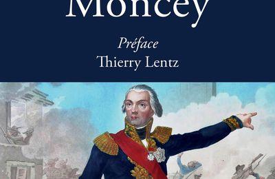 Le Maréchal Moncey d'Axel Brücker (Auteur) Thierry Lentz (Préface)