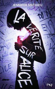 """""""La vérité sur Alice"""", Jennifer Mathieu"""