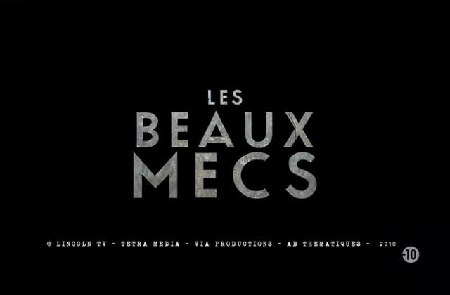 Critiques Séries : Les Beaux Mecs. Saison 1. Pilot (FR)