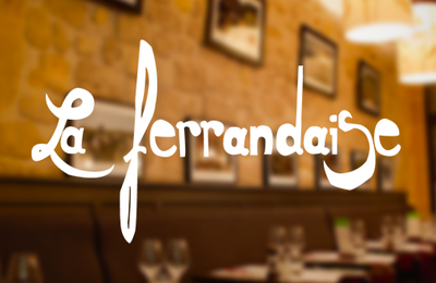 LA FERRANDAISE, restaurant authentique auvergnat à Paris !