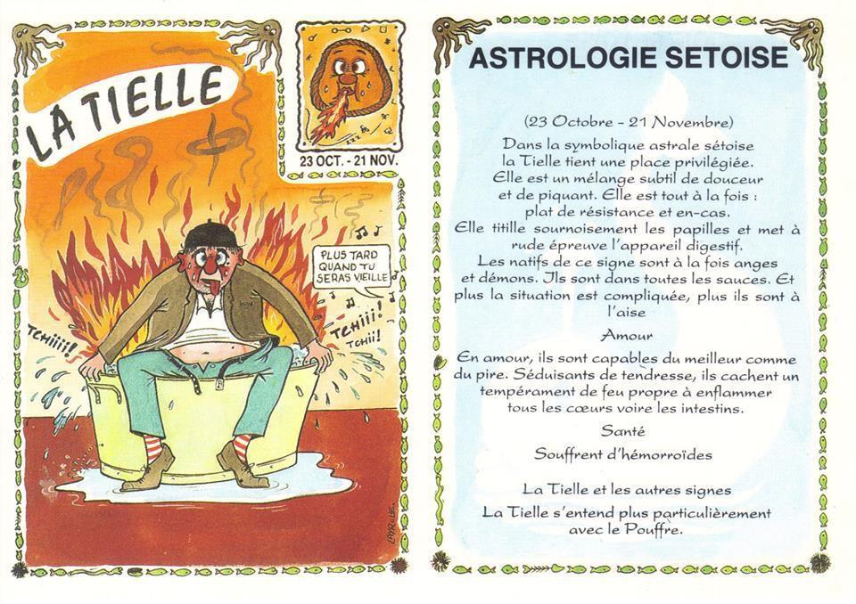 Dessin de Francis Layrolle et texte astrologique de Pierre Lasne supervisé par un véritable Astrologue qui préfère garder l'anonymat – Edité en 1988 par PUZZLE/LIMON – imprimé chez Filigramme. La Baudroie, la Daurade,La Macaronade,La Montagnette,La Tielle,Le Biju,Le Chalut,Le Dauphin,Le Gobie,Le Pouffre,Les Joutes,L'étang,