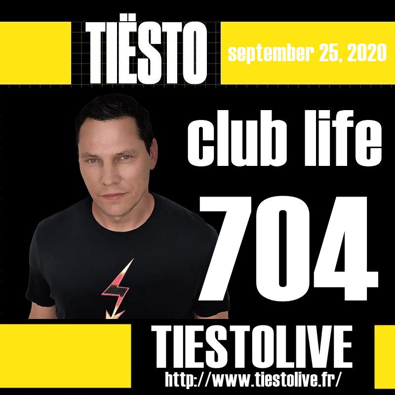 Club Life by Tiësto 704 - september 25, 2020