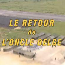 Le retour de l'oncle belge