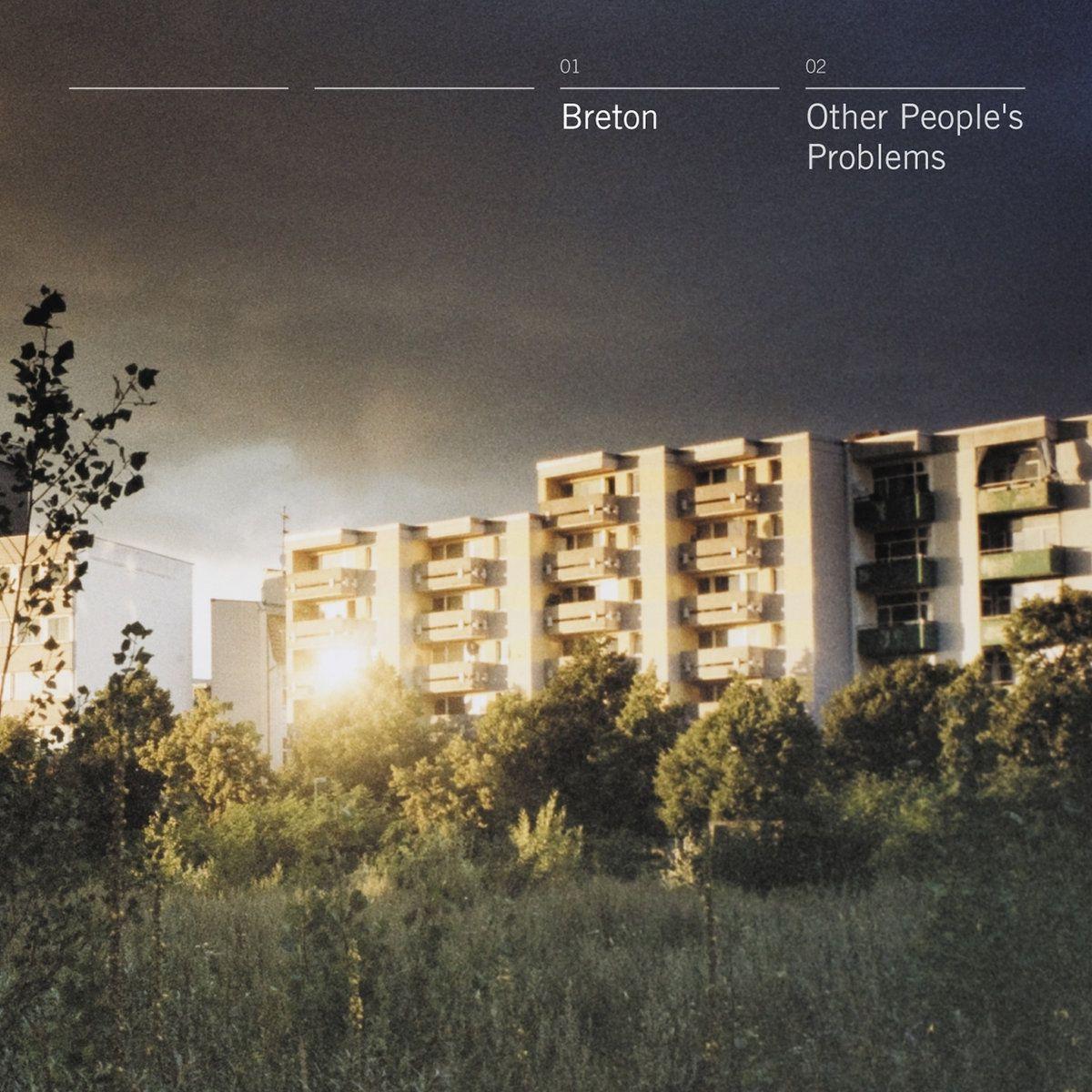 Breton- Other People's Problems / Picore - Assyrian vertigo