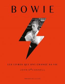 Bowie, les livres qui ont changé sa vie          John O'Connell        Presses de la cité