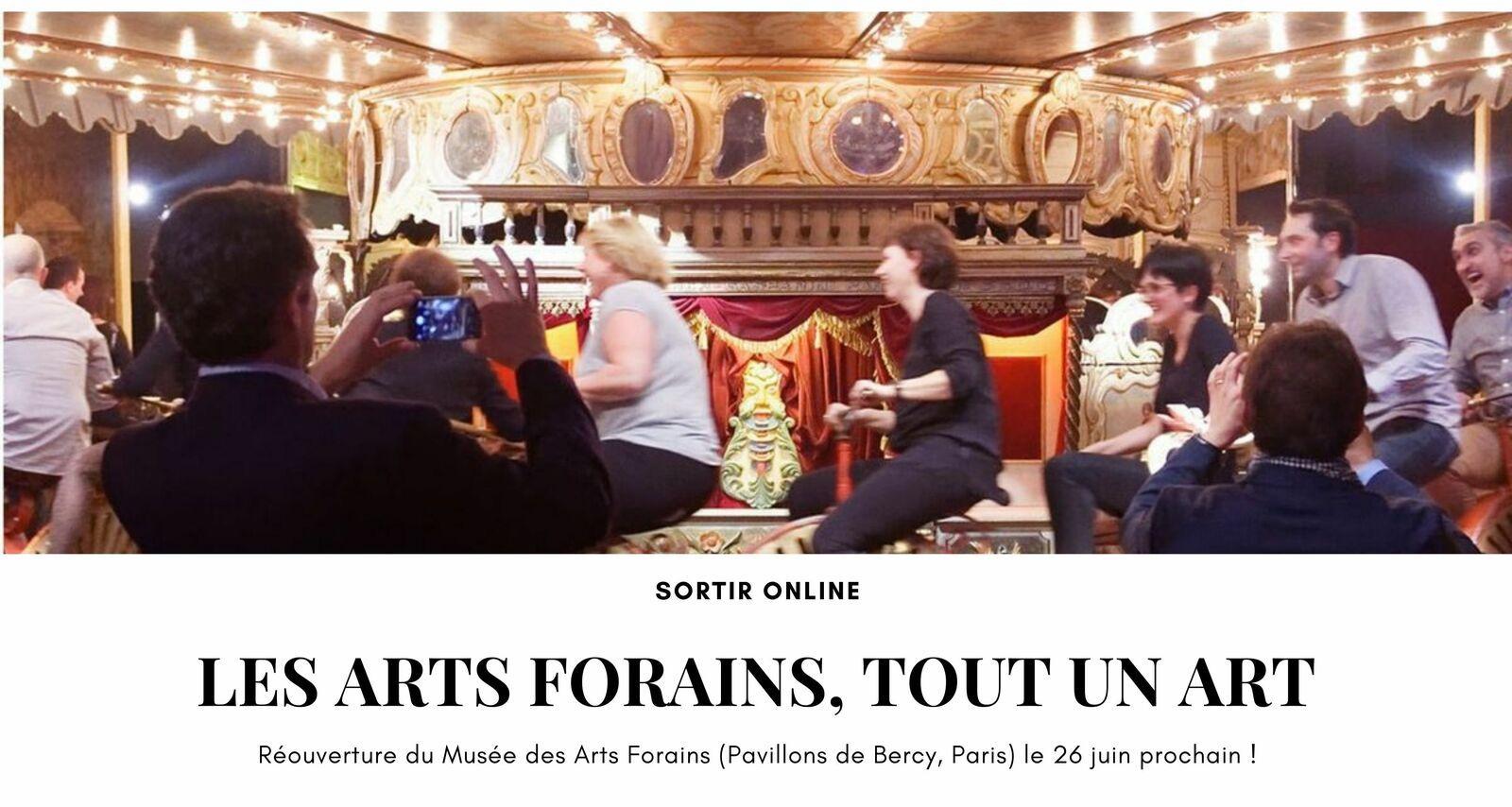 [Sortir Online] Musée des Arts Forains : que le spectacle recommence (réouverture au public le 26 juin)