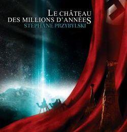 Origines, tome 1 : Le château des millions d'années de Stéphane Przybylski