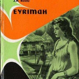 "Il y a... 120 ans : J.-H. Rosny ""Eyrimah"""