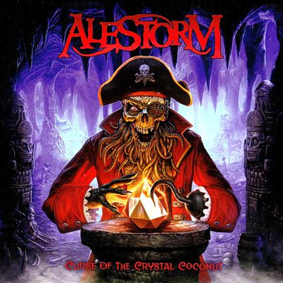 "Alestorm : "" Curse of the crystal coconut"""