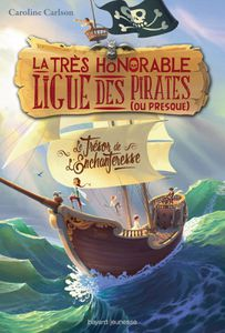 La très honorable ligue des pirates (ou presque) : Tome 1, Le trésor de l'enchanteresse