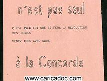 «De Gaulle n'est pas seul c'est avec lui que se fera la révolution des jeunes venez tous avec nous à la Concorde à 18 Heures», tract, 6/1968.