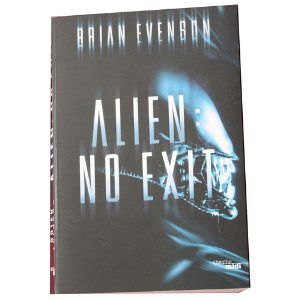 Alien : no exit de Brian Evenson