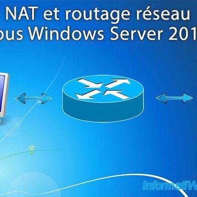 Installation et configuration d'un serveur NAT windows server 2012