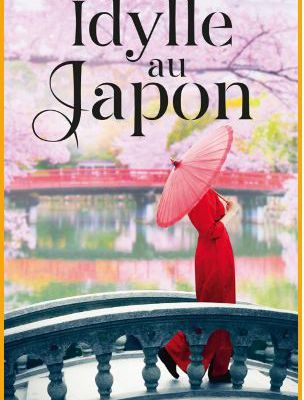 Idylle au Japon - olivia GATES, Allison LEIGH & Scarlet WILSON