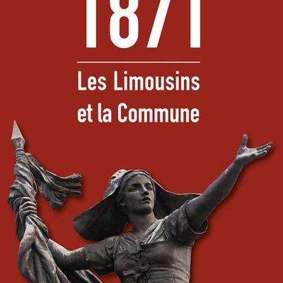 Le livre du jour : 1871 LES LIMOUSINS ET LA COMMUNE
