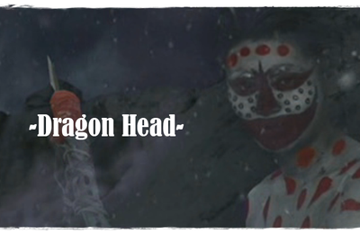 [Orientation post-apocalyptique] Dragon Head  ドラゴンヘッド