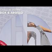 AVADOX & ARSELLO - We Could Be Happy (Official)