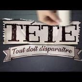 """TÉTÉ - """"TOUT DOIT DISPARAITRE"""" - Video Lyrics officielle."""