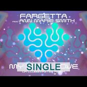 Fargetta Feat. Ann Marie Smith - My First Love (Da Clubbmaster Remix)