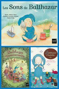Balthazar s'habille, Les sons de Balthazar et Balthazar et l'anniversaire.