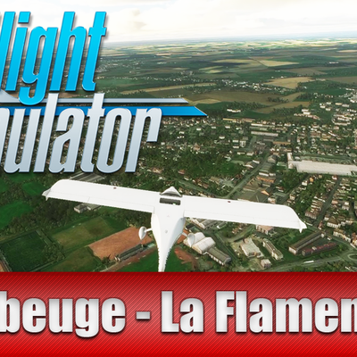 🛩 /Flight Simulator 2020 / Gameplay fr / Maubeuge LaFlamengrie /🛩