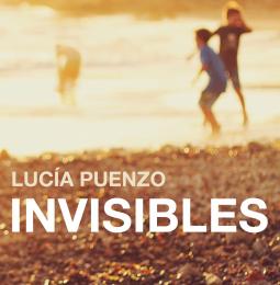 Invisibles par Lucia Puenzo