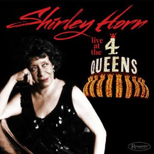 SHIRLEY HORN « Live at the 4 Queens »