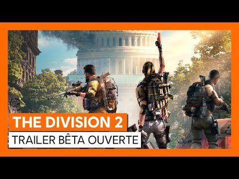 [ACTUALITE] TOM CLANCY'S THE DIVISION 2 - Open Beta Trailer