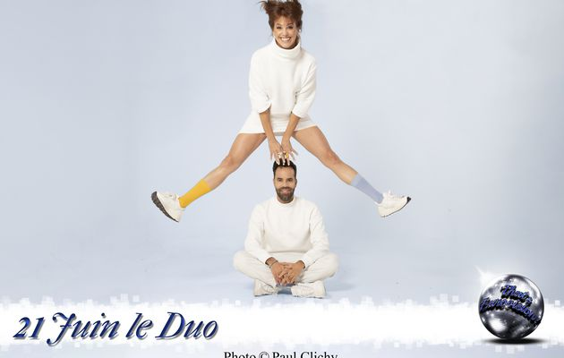21 Juin Le Duo - C'est vraiment la chanson que l'on souhaite défendre pour l'Eurovision !