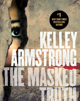 Young Adult Book The Masked Truth [Kelley Armstrong]