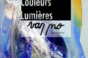 """""""Couleurs, Lumières"""" : Van Mo août 2014"""