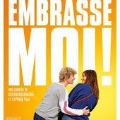Découvrez la bande-annonce de la comédie Embrasse-moi ! - Leblogtvnews.com