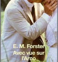 Avec vue sur l'Arno - E.M. Forster