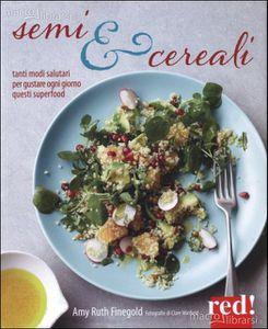 Amy Ruth Finegold: Semi e Cereali