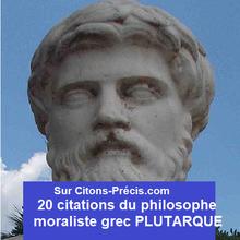 PLUTARQUE : 20 citations du philosophe moraliste grec