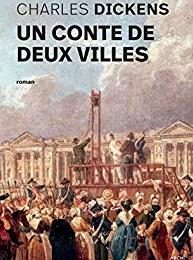 Un conte de deux villes - Charles Dickens