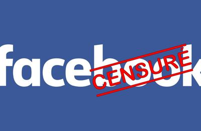 "#Censure Facebook, déréférencement,""shadow banning""."