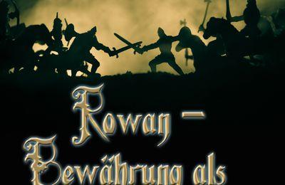 Rowan - Bewährung als Magier