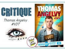 🎭 OFF19 - Thomas Angelvy dans #VDT (MAJ)