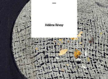Bien loin du reste d'Hélène Révay (Editions Sans Escale)
