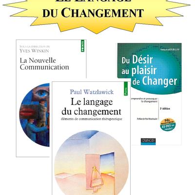 Des ouvrages fondateurs (1): le langage du changement