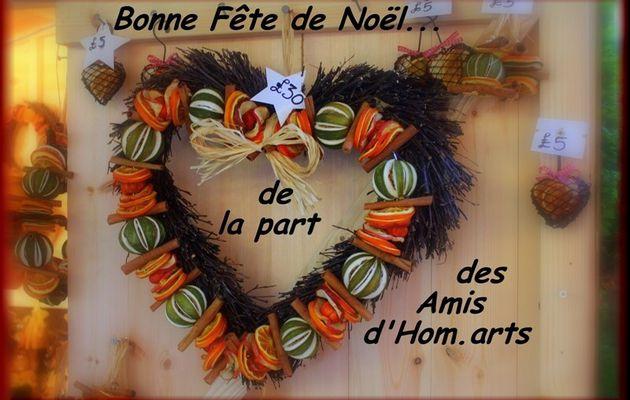 BONNE FÊTE DE NOËL...DE LA PART DES AMIS D' HOM.ARTS...