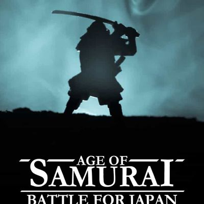 Age of Samurai -Battle for Japan